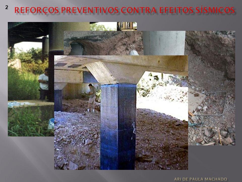 Reforços preventivos contra efeitos sísmicos