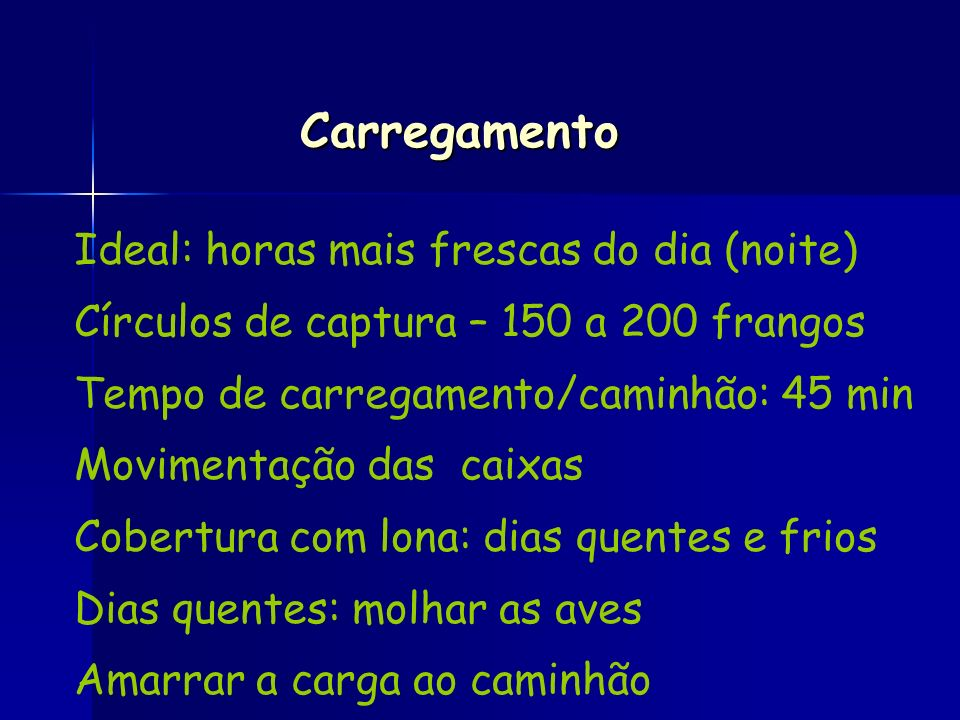 Carregamento Ideal: horas mais frescas do dia (noite)