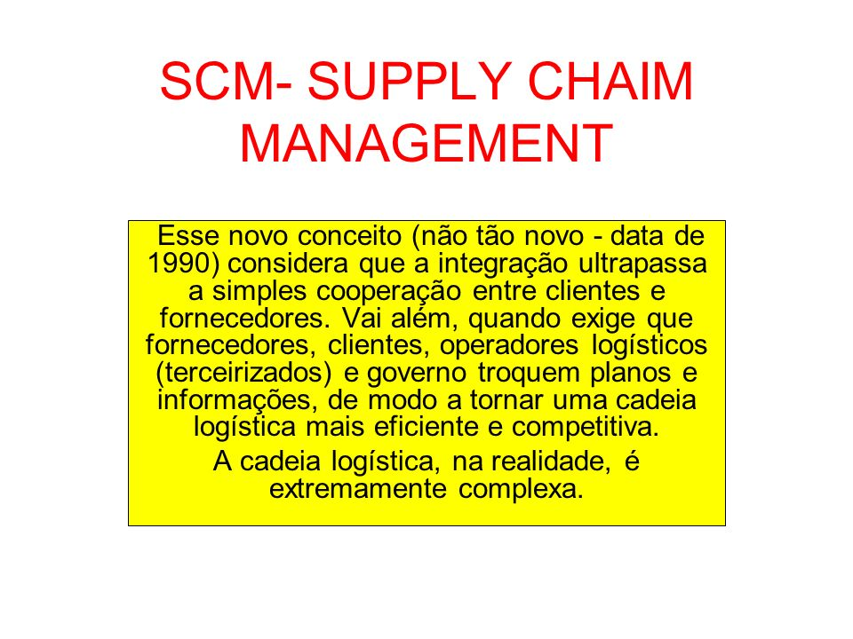 SCM- SUPPLY CHAIM MANAGEMENT