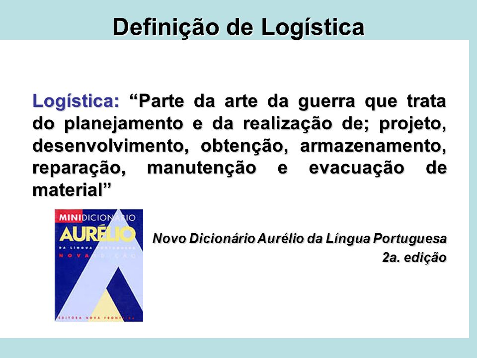 Definição de Logística