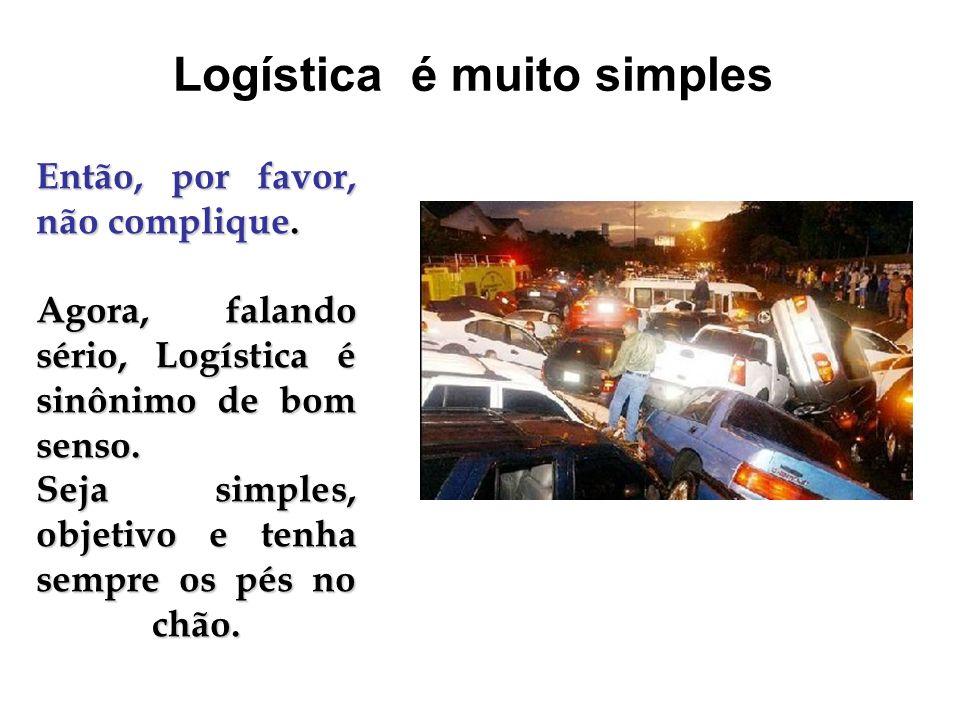 Logística é muito simples