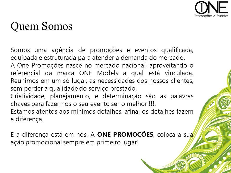 Quem SomosSomos uma agência de promoções e eventos qualificada, equipada e estruturada para atender a demanda do mercado.