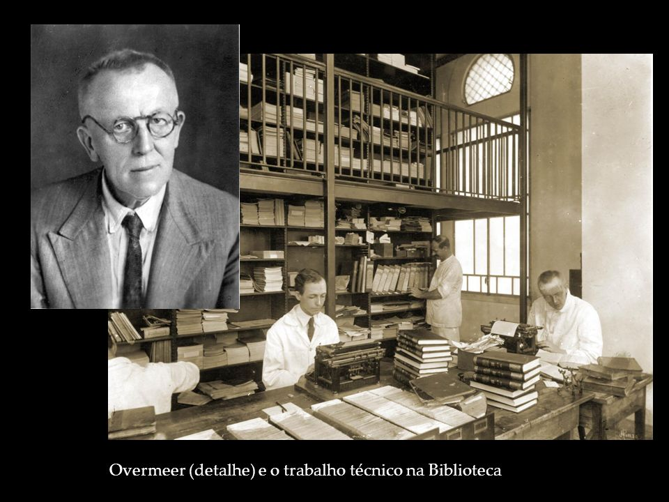 Overmeer (detalhe) e o trabalho técnico na Biblioteca