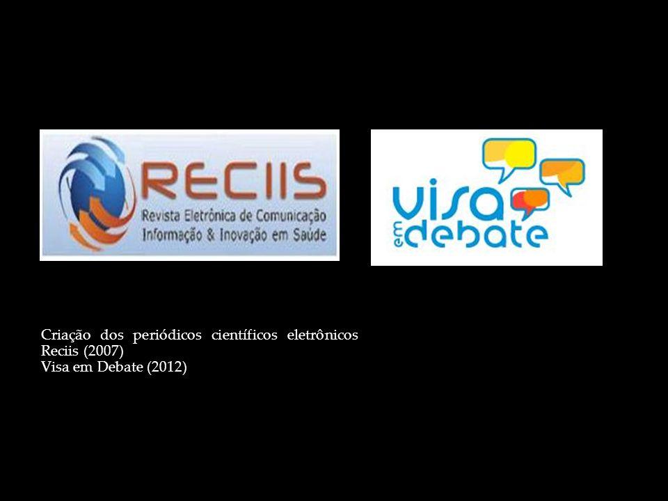 Criação dos periódicos científicos eletrônicos Reciis (2007)