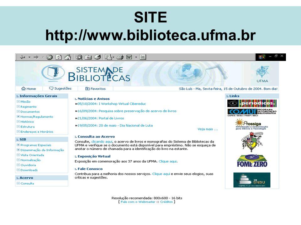 SITE http://www.biblioteca.ufma.br