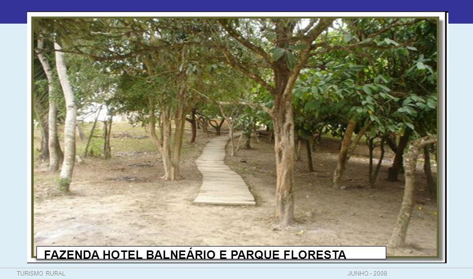 FAZENDA HOTEL BALNEÁRIO E PARQUE FLORESTA