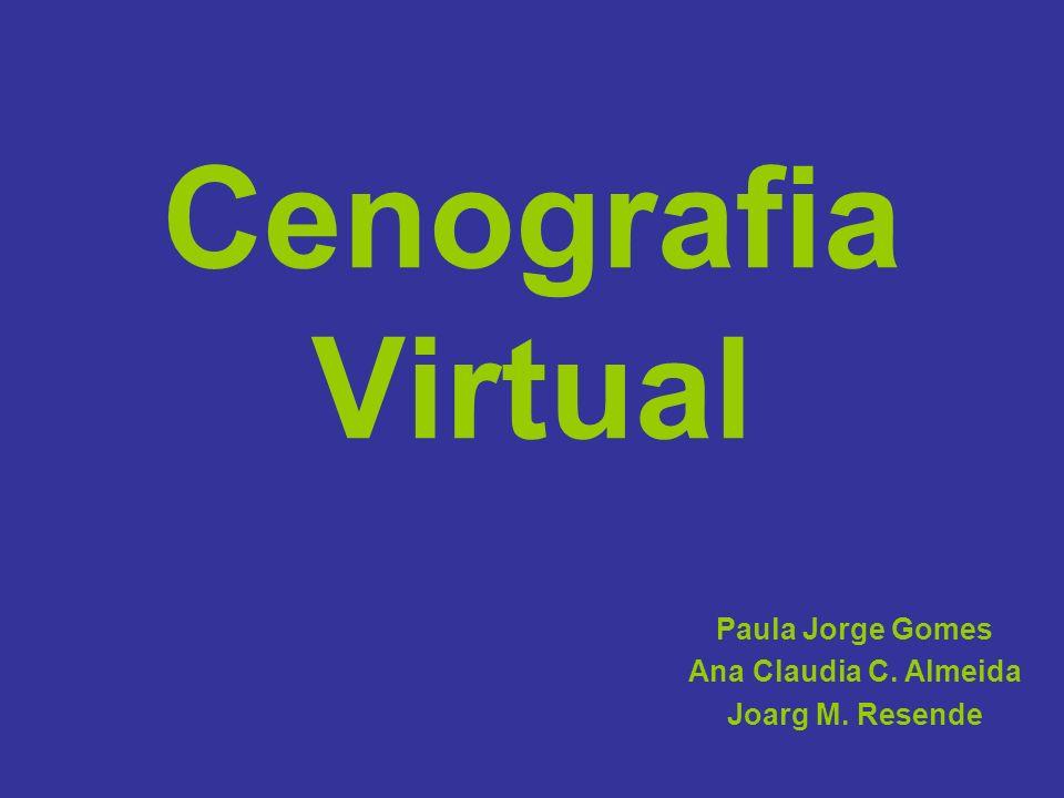 Paula Jorge Gomes Ana Claudia C. Almeida Joarg M. Resende