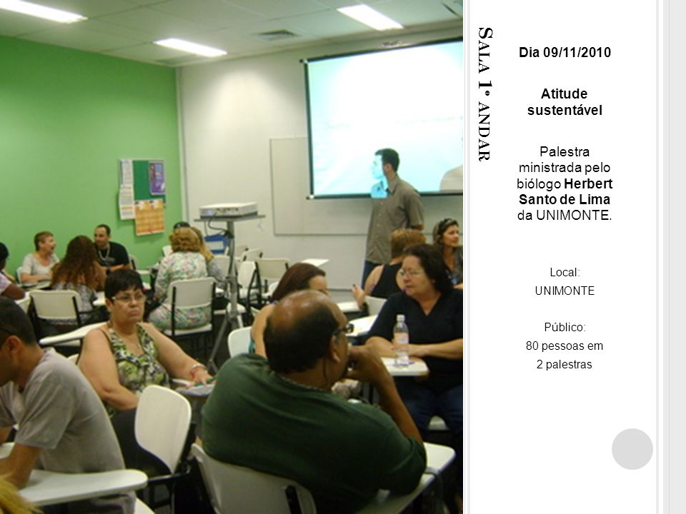 Palestra ministrada pelo biólogo Herbert Santo de Lima da UNIMONTE.