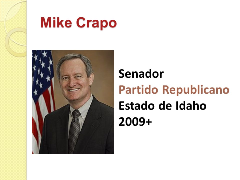 Mike Crapo Senador Partido Republicano Estado de Idaho 2009+