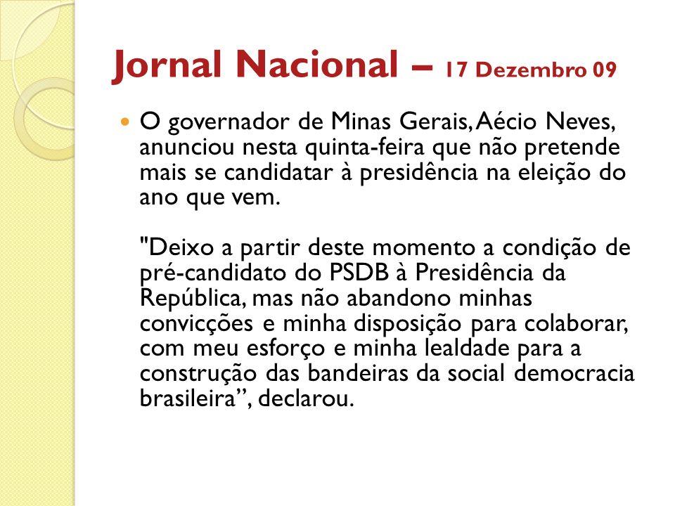 Jornal Nacional – 17 Dezembro 09