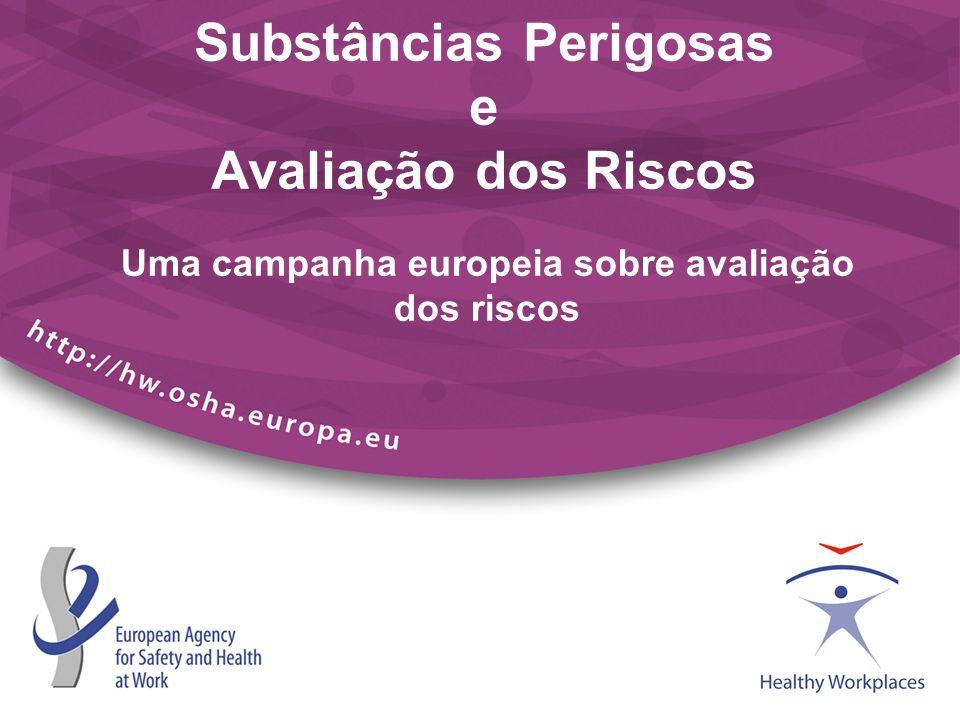 Substâncias Perigosas e Avaliação dos Riscos