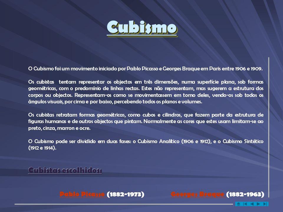 Cubismo Cubistas escolhidos: Pablo Picasso (1882-1973)