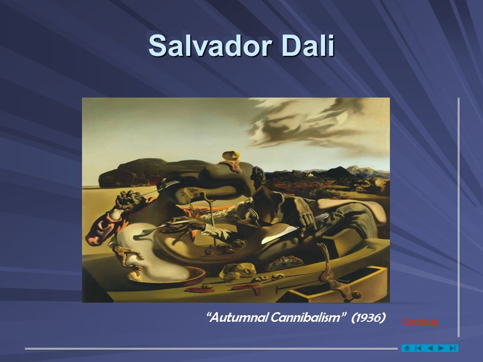 Salvador Dali Autumnal Cannibalism (1936) Continua