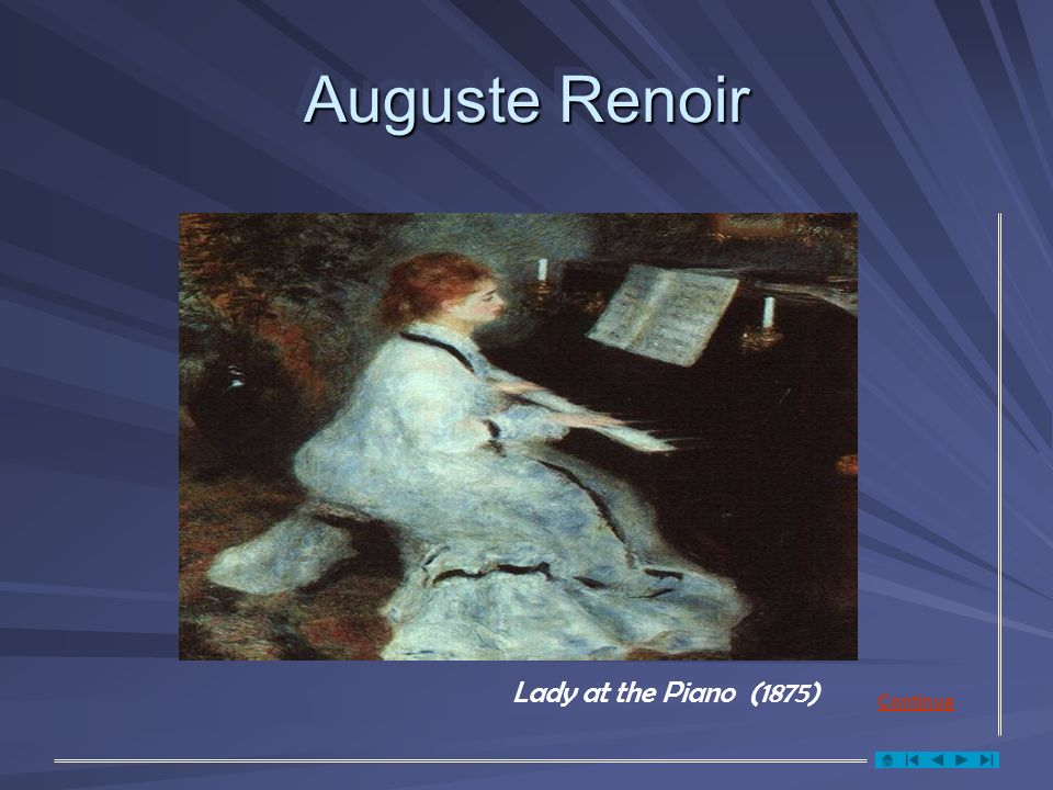 Auguste Renoir Lady at the Piano (1875) Continua