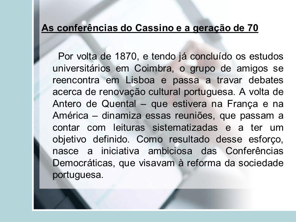 As conferências do Cassino e a geração de 70