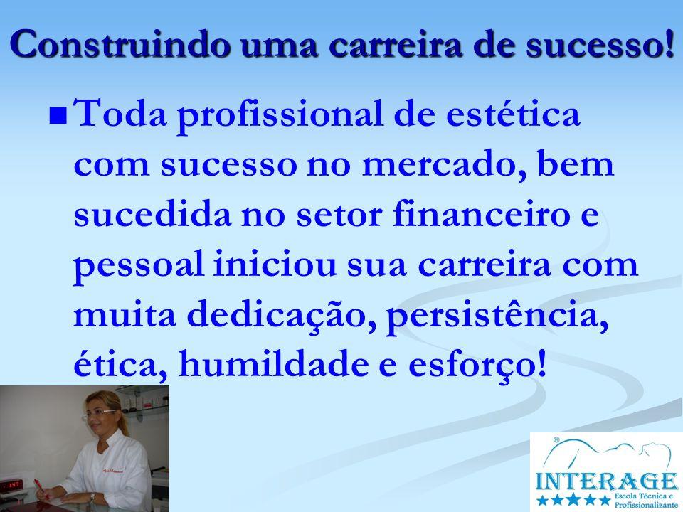 Construindo uma carreira de sucesso!