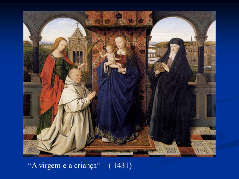 A virgem e a criança – ( 1431)