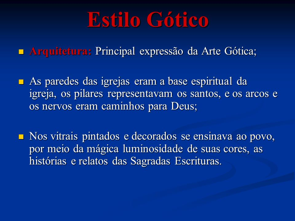 Estilo Gótico Arquitetura: Principal expressão da Arte Gótica;