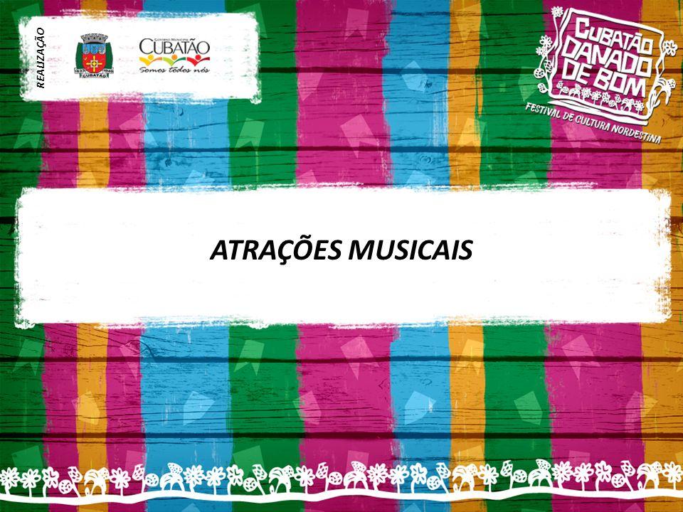 REALIZAÇÃO ATRAÇÕES MUSICAIS