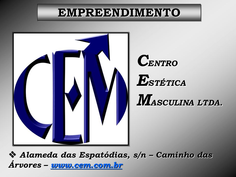 CENTRO ESTÉTICA MASCULINA LTDA.
