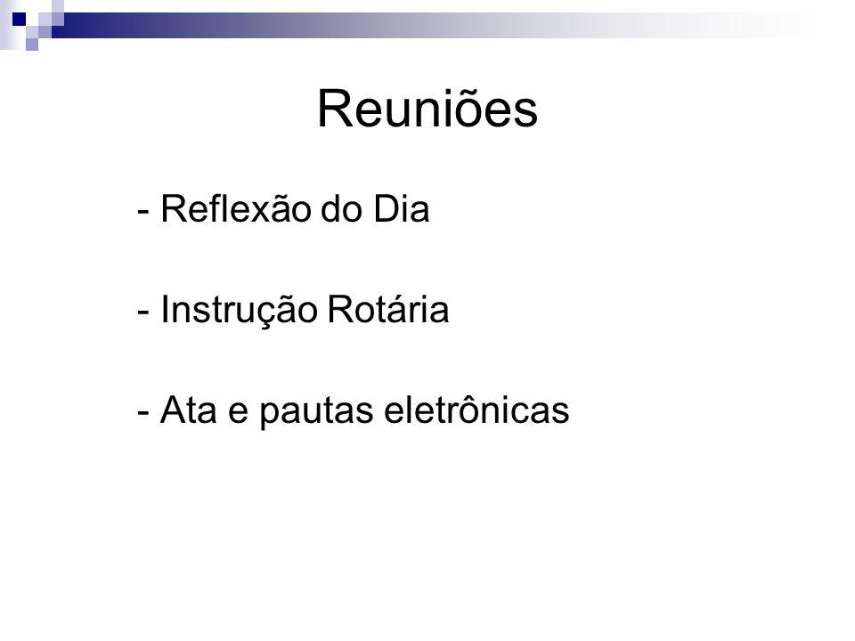 Reuniões - Reflexão do Dia - Instrução Rotária
