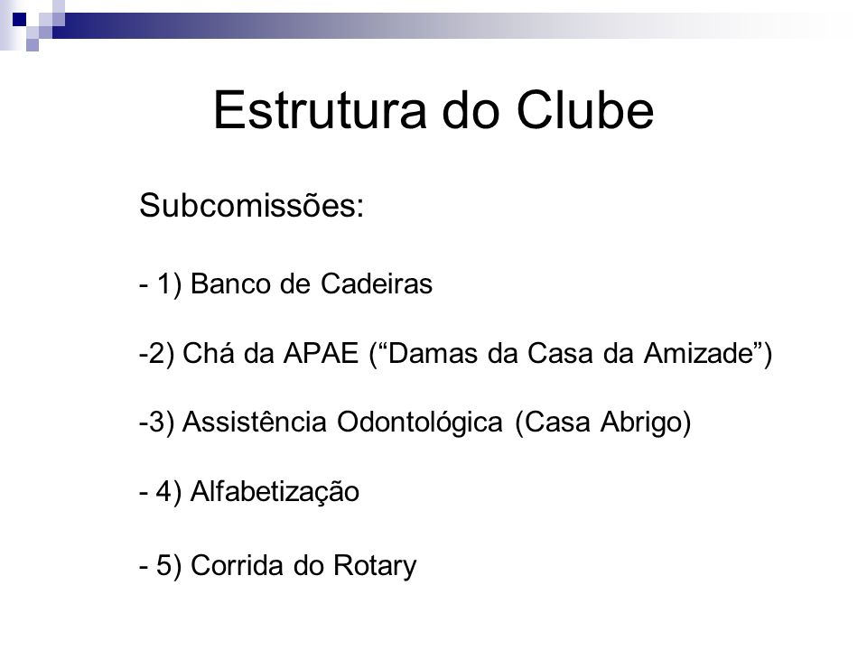 Estrutura do Clube Subcomissões:
