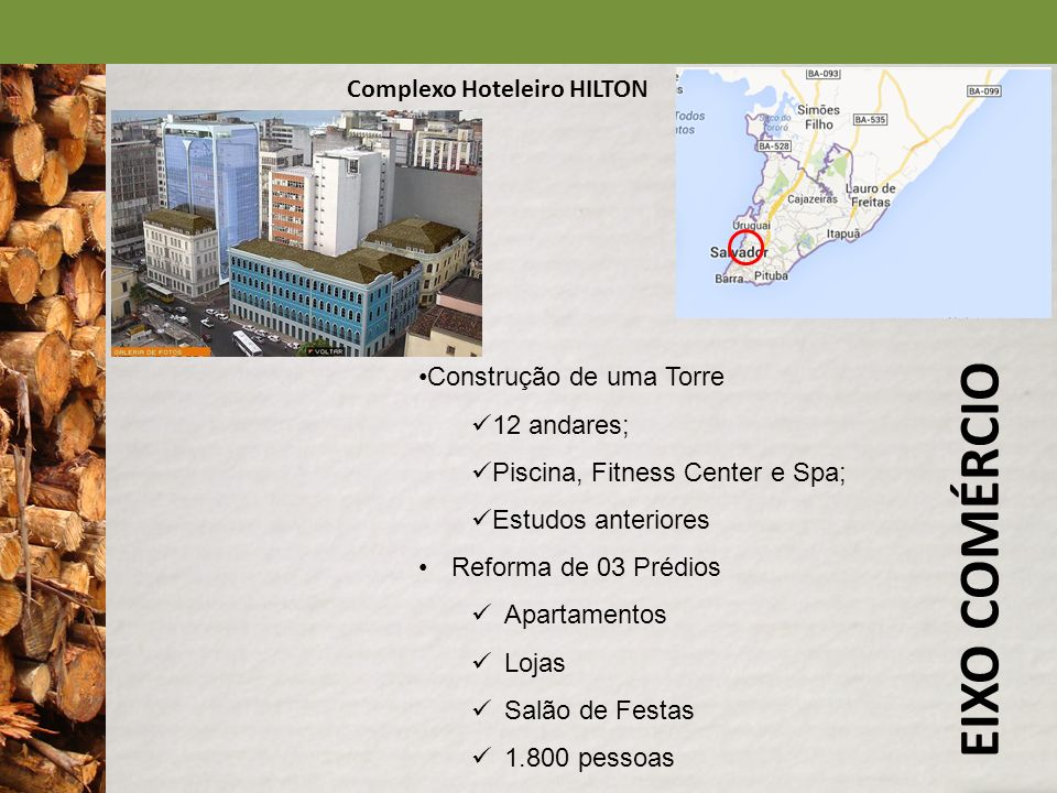 EIXO COMÉRCIO Complexo Hoteleiro HILTON Construção de uma Torre