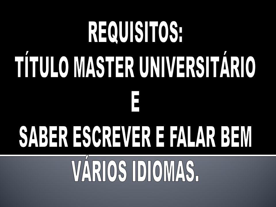 TÍTULO MASTER UNIVERSITÁRIO E SABER ESCREVER E FALAR BEM