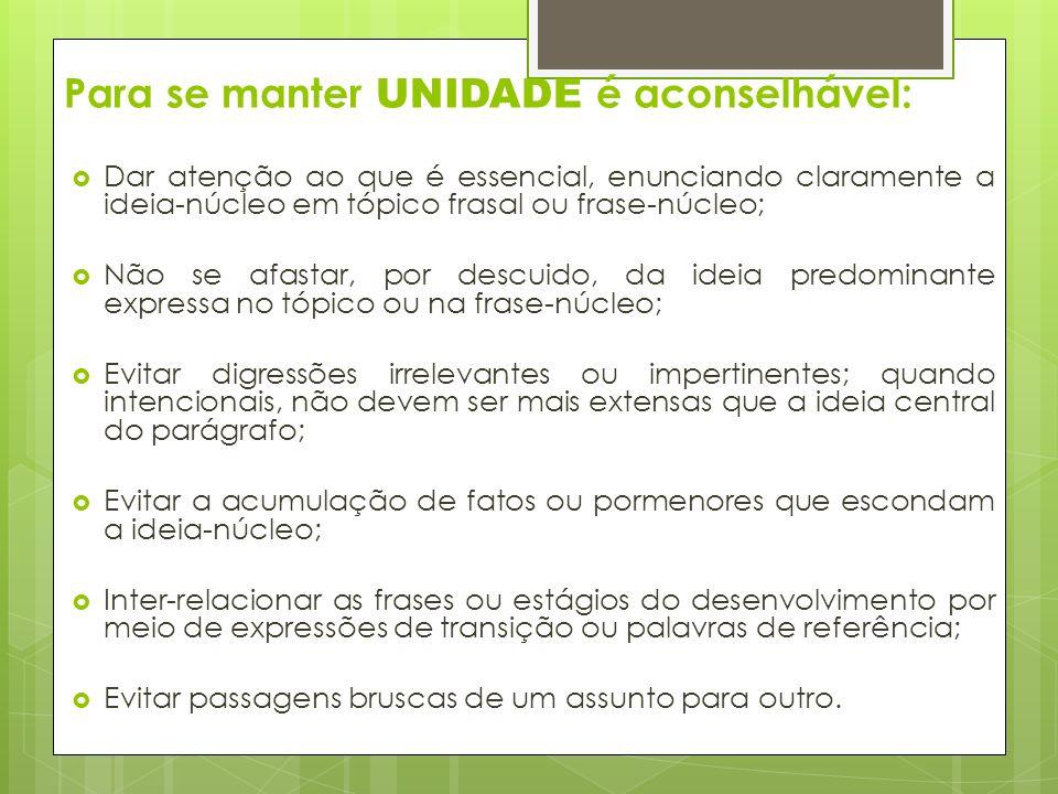 Para se manter UNIDADE é aconselhável:
