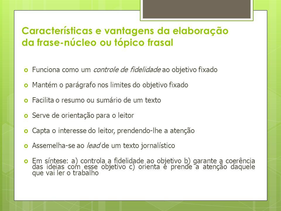 Características e vantagens da elaboração da frase-núcleo ou tópico frasal