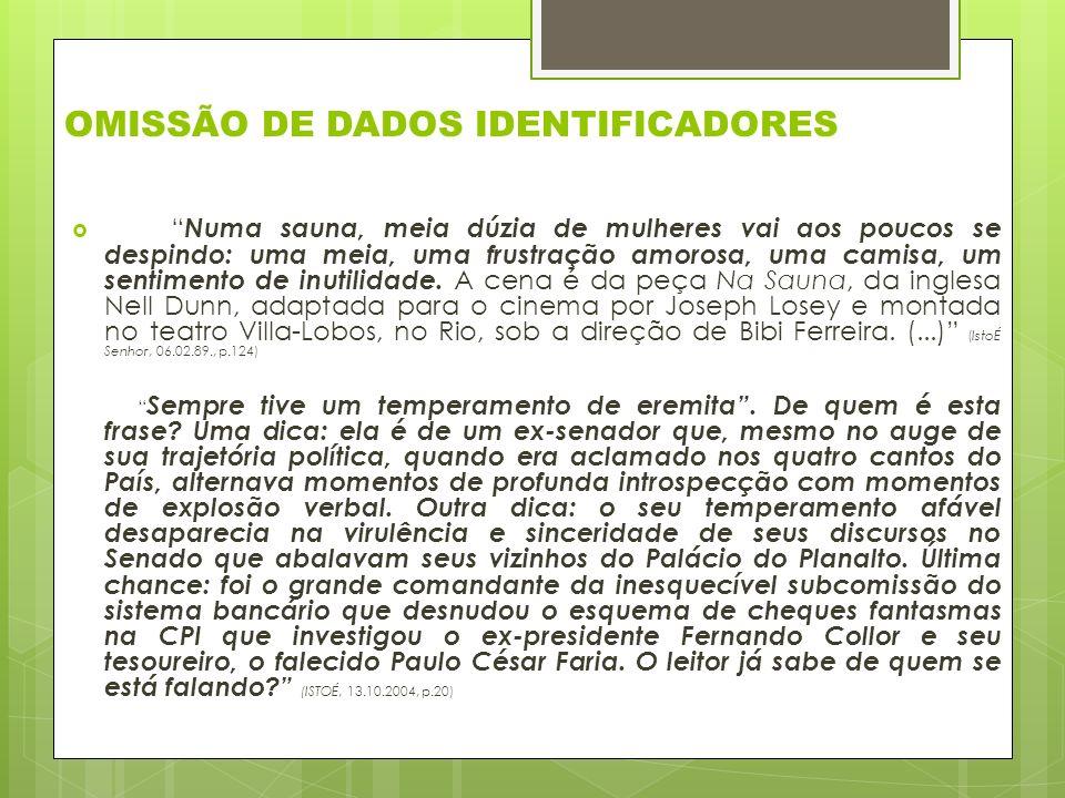OMISSÃO DE DADOS IDENTIFICADORES