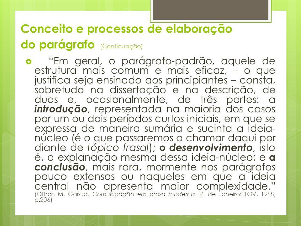 Conceito e processos de elaboração do parágrafo (Continuação)