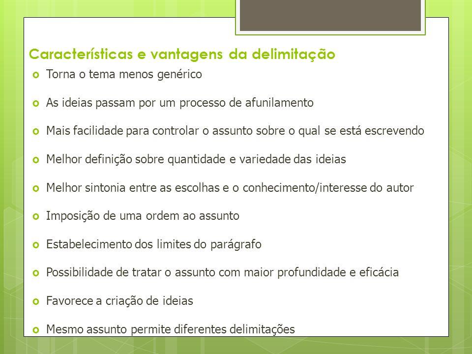 Características e vantagens da delimitação