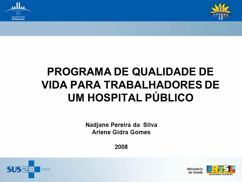 Nadjane Pereira da Silva Arlene Gidra Gomes