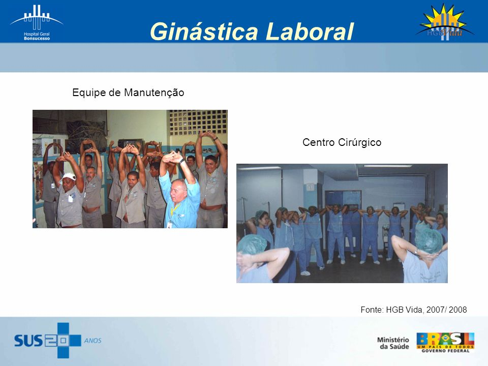Ginástica Laboral Equipe de Manutenção Centro Cirúrgico