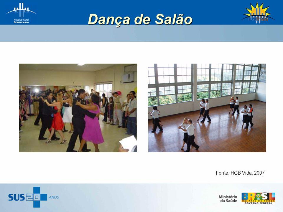 Dança de Salão Fonte: HGB Vida, 2007