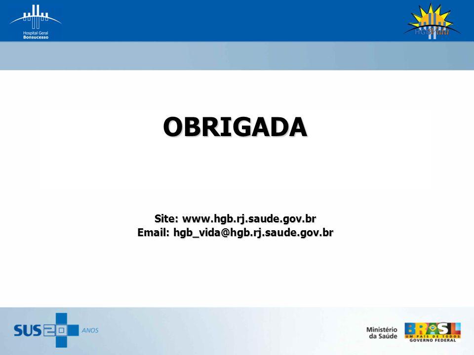 Site: www.hgb.rj.saude.gov.br