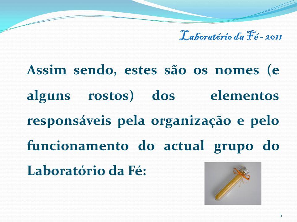 Laboratório da Fé - 2011