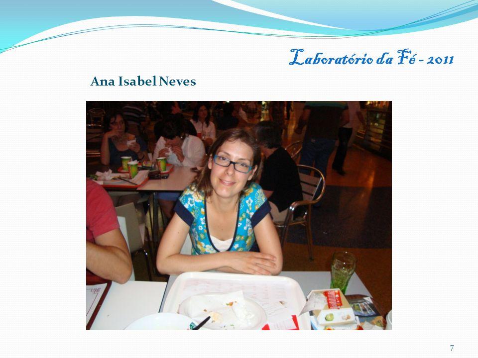 Laboratório da Fé - 2011 Ana Isabel Neves