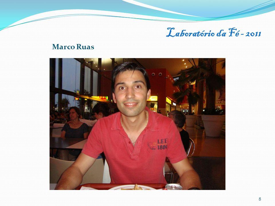 Laboratório da Fé - 2011 Marco Ruas