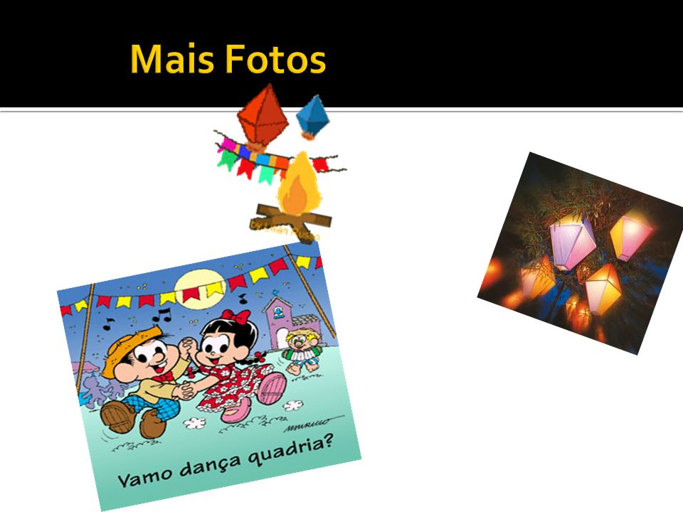 Mais Fotos