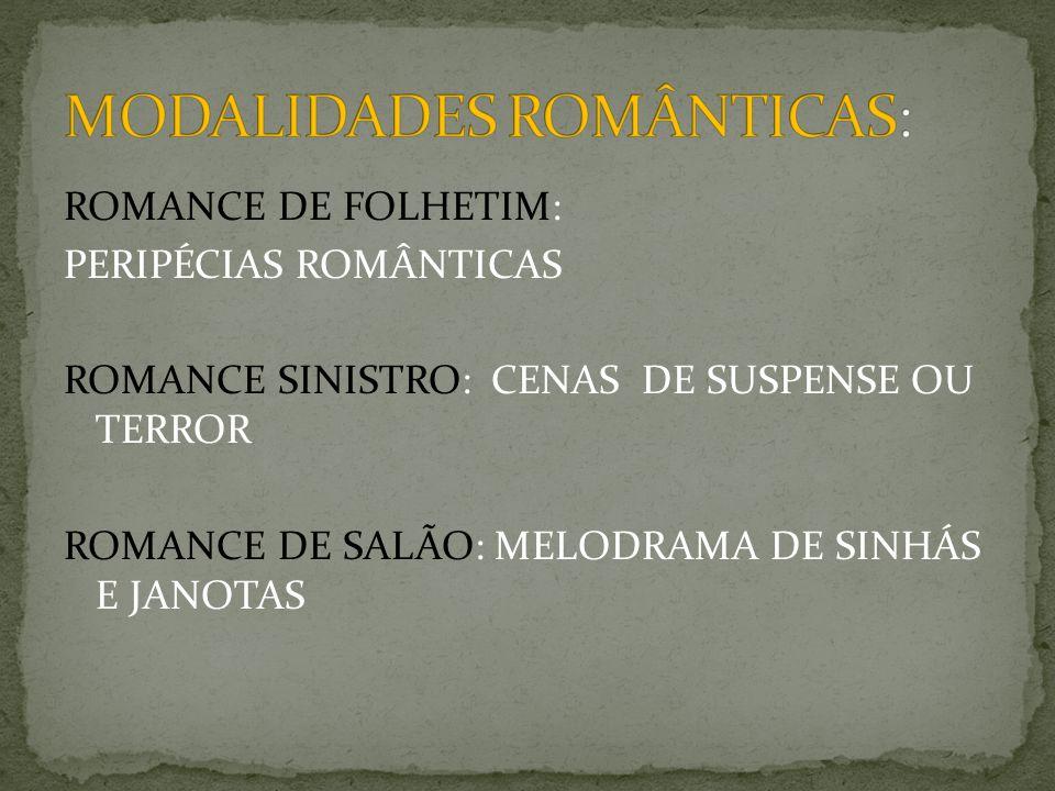 MODALIDADES ROMÂNTICAS: