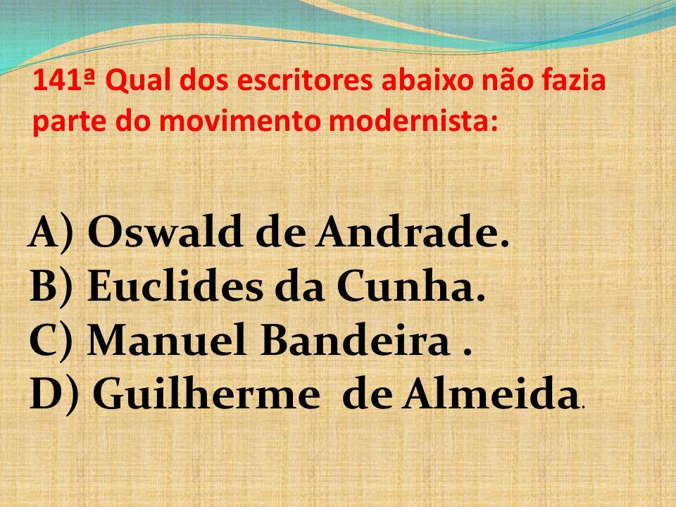 D) Guilherme de Almeida.