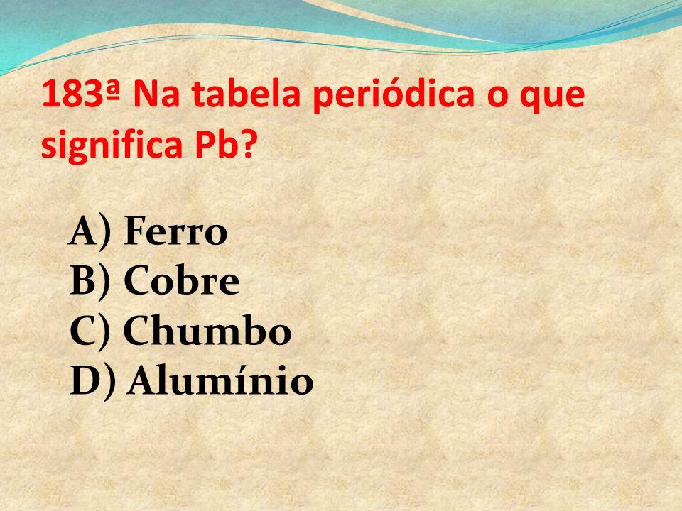 183ª Na tabela periódica o que significa Pb