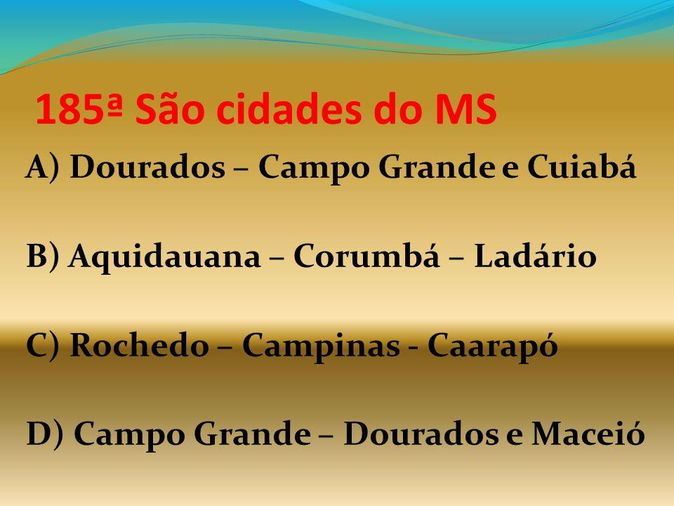185ª São cidades do MS