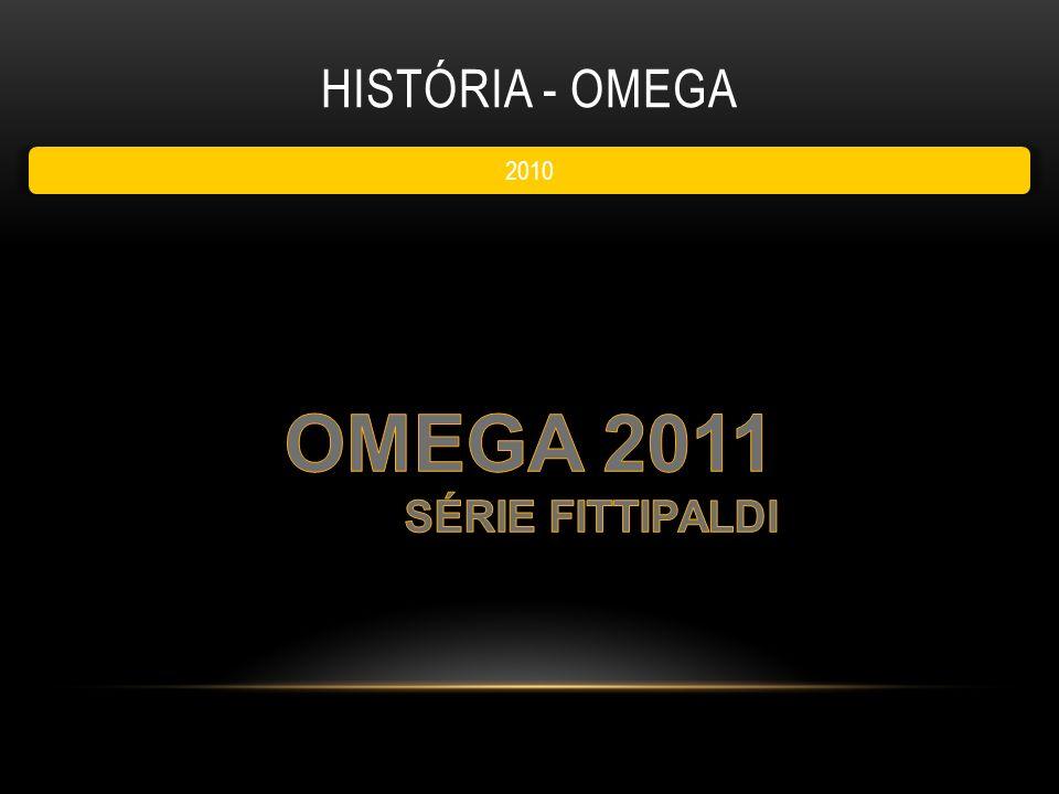 OMEGA 2011 História - Omega SÉRIE FITTIPALDI 2010