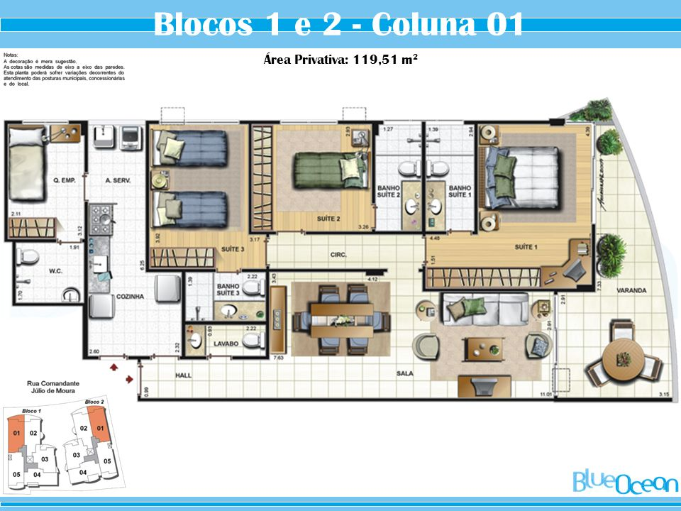 Blocos 1 e 2 - Coluna 01 Área Privativa: 119,51 m2