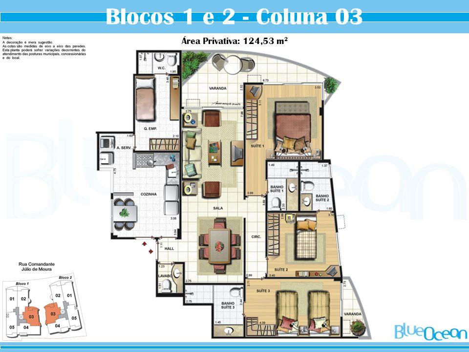 Blocos 1 e 2 - Coluna 03 Área Privativa: 124,53 m2