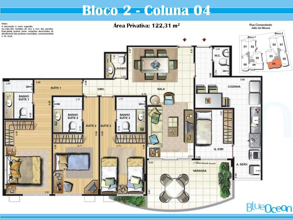 Bloco 2 - Coluna 04 Área Privativa: 122,31 m2