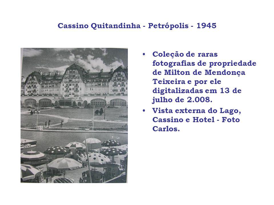 Cassino Quitandinha - Petrópolis - 1945